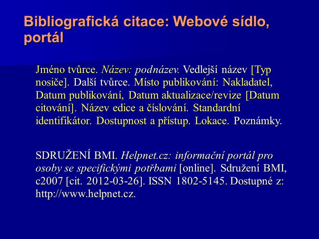 Bibliografická citace: Webové sídlo, portál