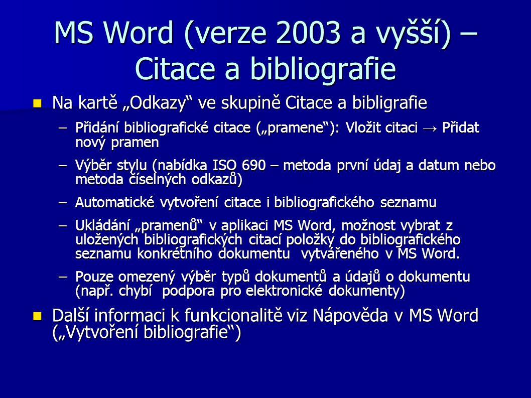 MS Word (verze 2003 a vyšší) – Citace a bibliografie