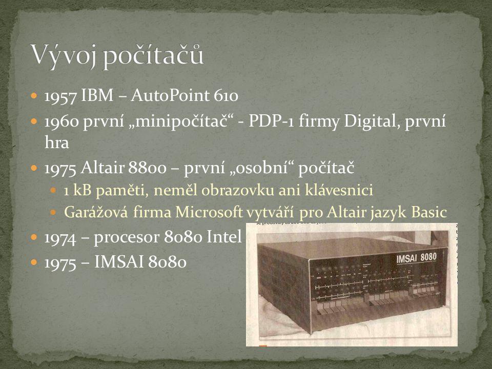 Vývoj počítačů 1957 IBM – AutoPoint 610