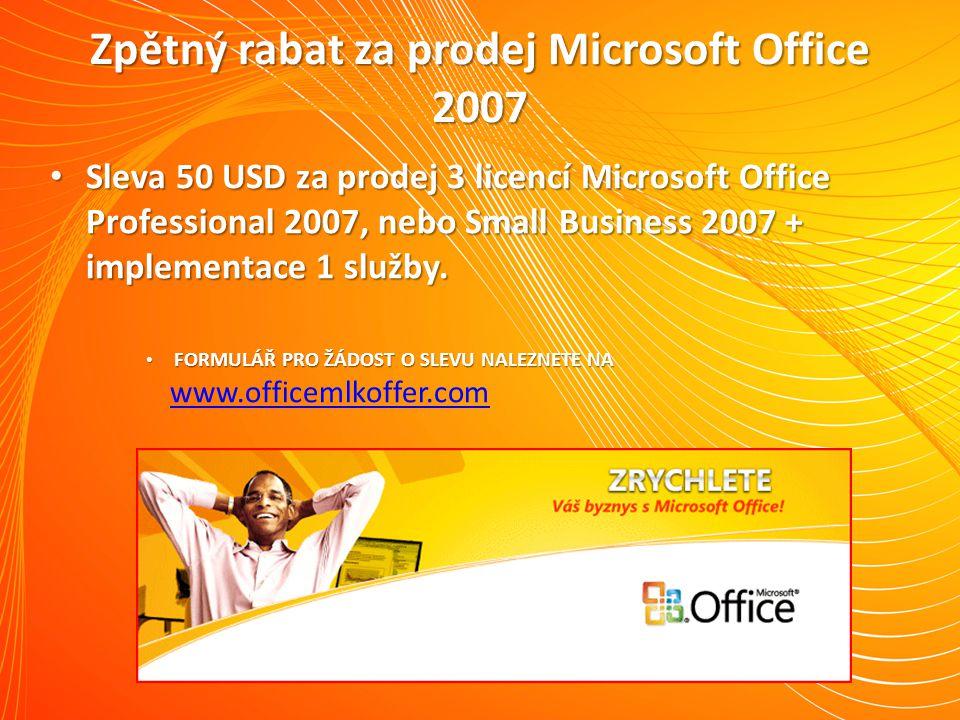 Zpětný rabat za prodej Microsoft Office 2007