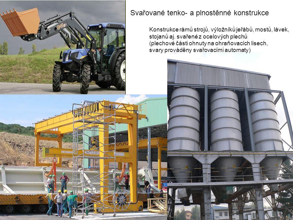 Svařované tenko- a plnostěnné konstrukce