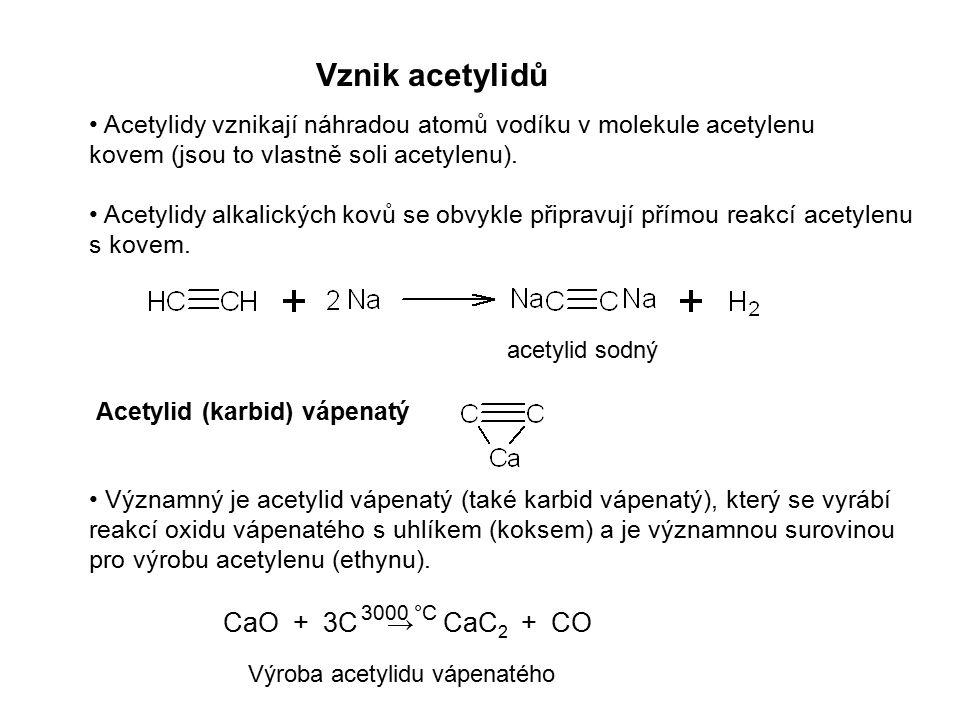 Vznik acetylidů CaO + 3C → CaC2 + CO
