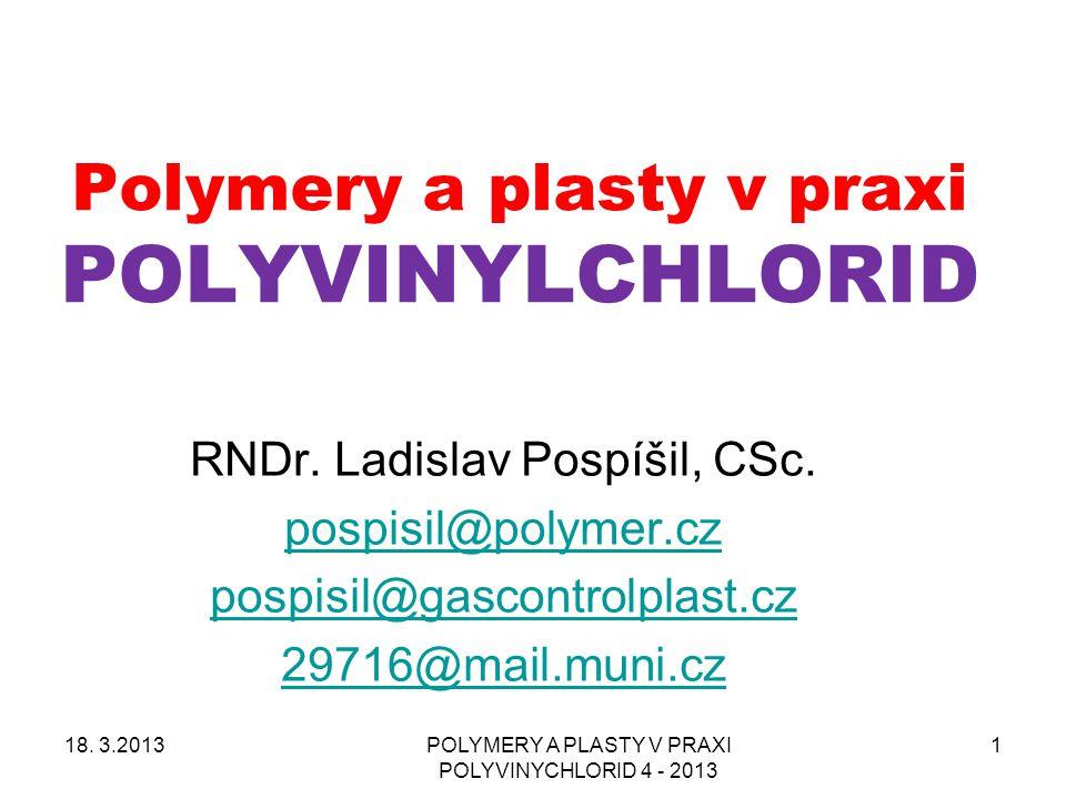 Polymery a plasty v praxi POLYVINYLCHLORID