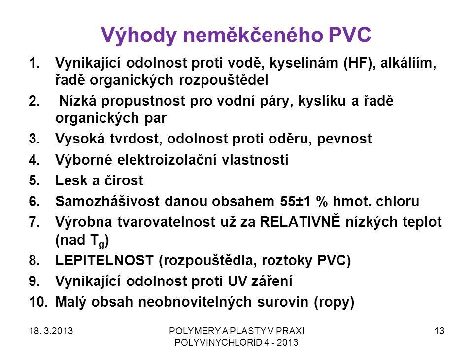 Výhody neměkčeného PVC
