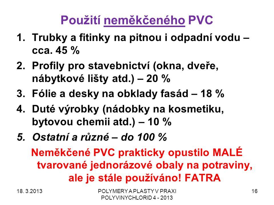 Použití neměkčeného PVC