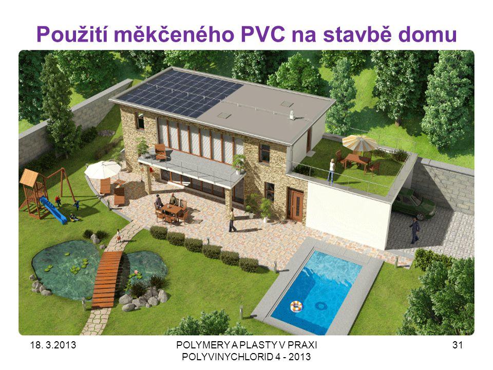 Použití měkčeného PVC na stavbě domu