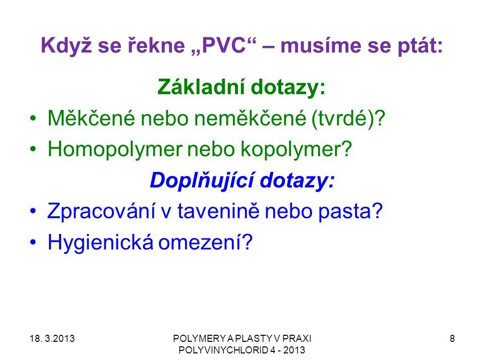 """Když se řekne """"PVC – musíme se ptát:"""