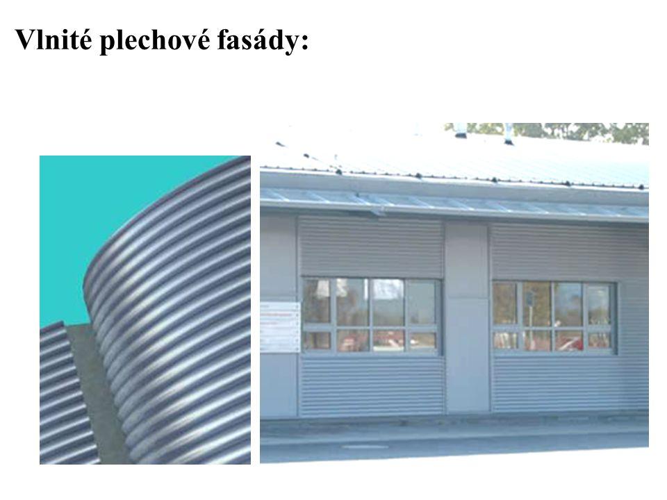Vlnité plechové fasády: