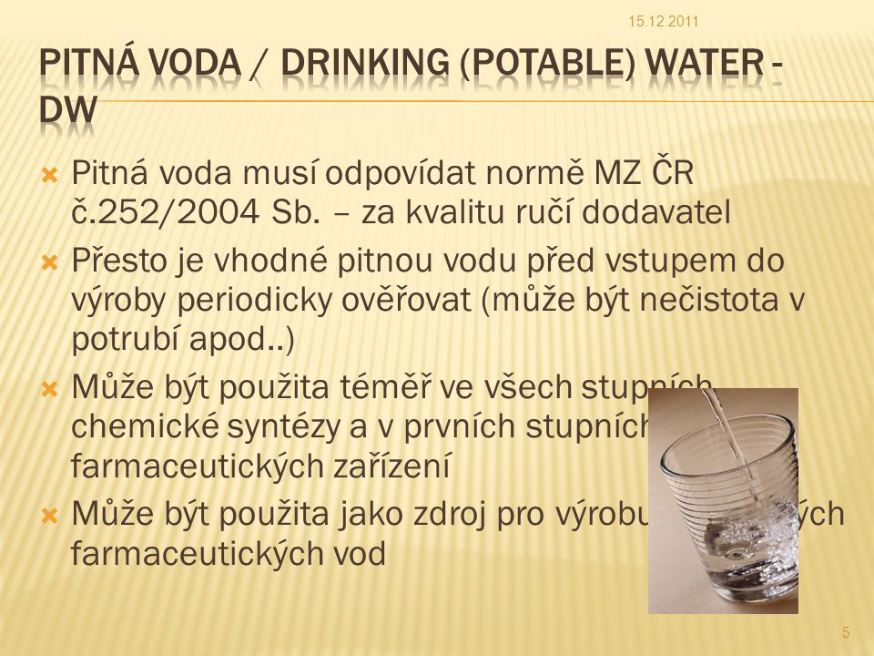 Pitná voda / Drinking (Potable) water - DW