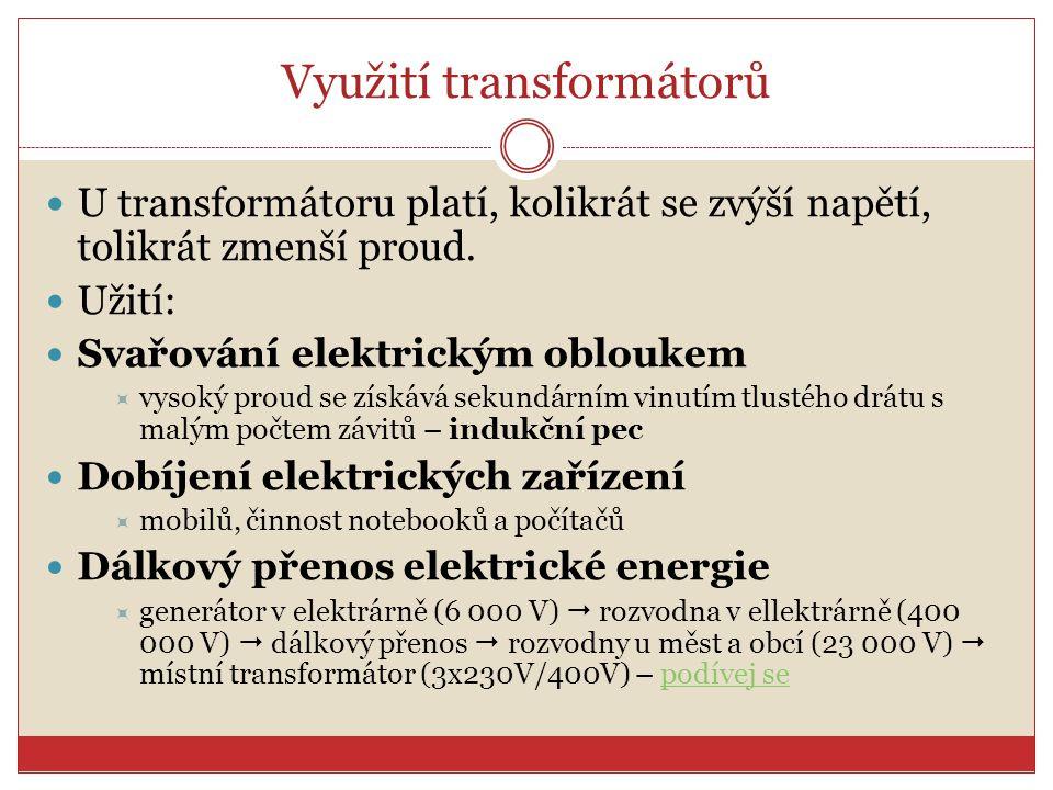 Využití transformátorů