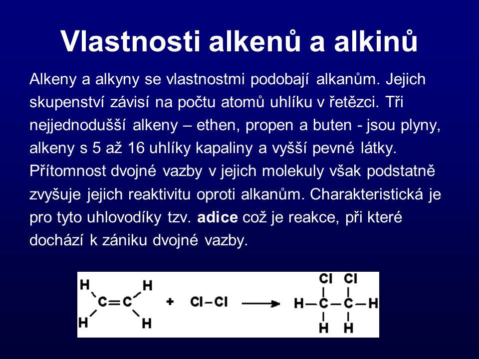 Vlastnosti alkenů a alkinů