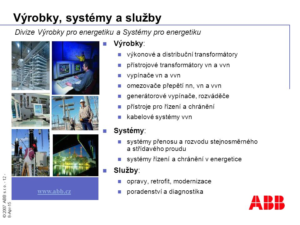 Výrobky, systémy a služby