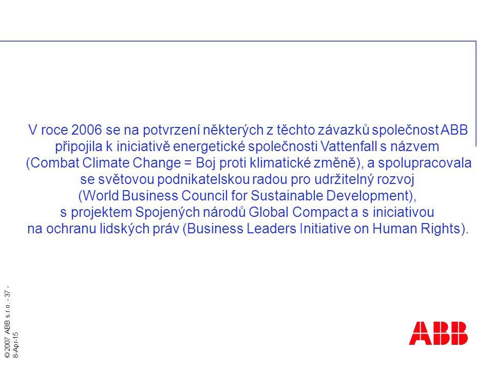V roce 2006 se na potvrzení některých z těchto závazků společnost ABB