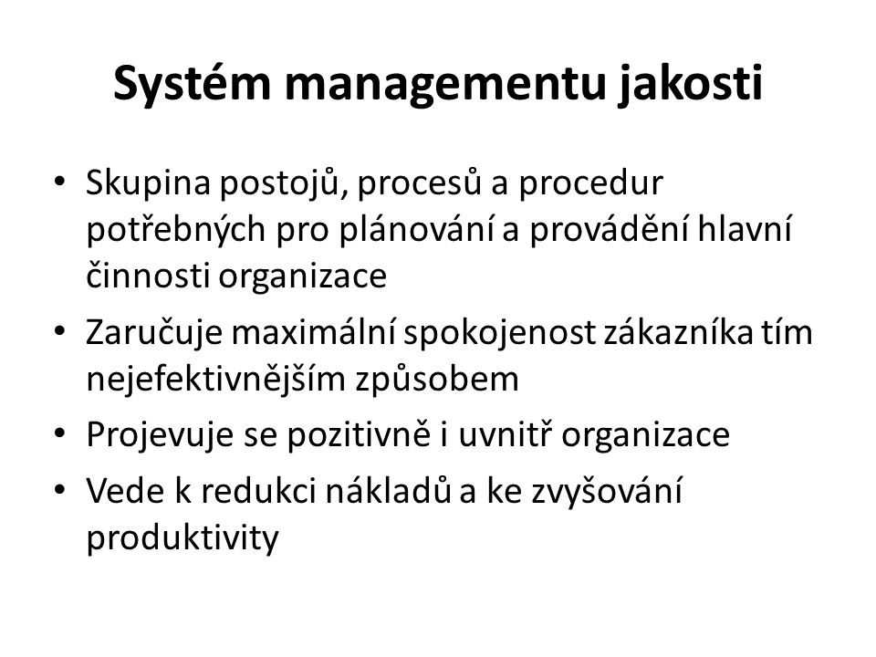 Systém managementu jakosti