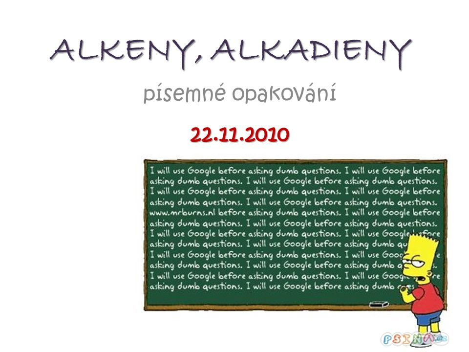 ALKENY, ALKADIENY písemné opakování 22.11.2010