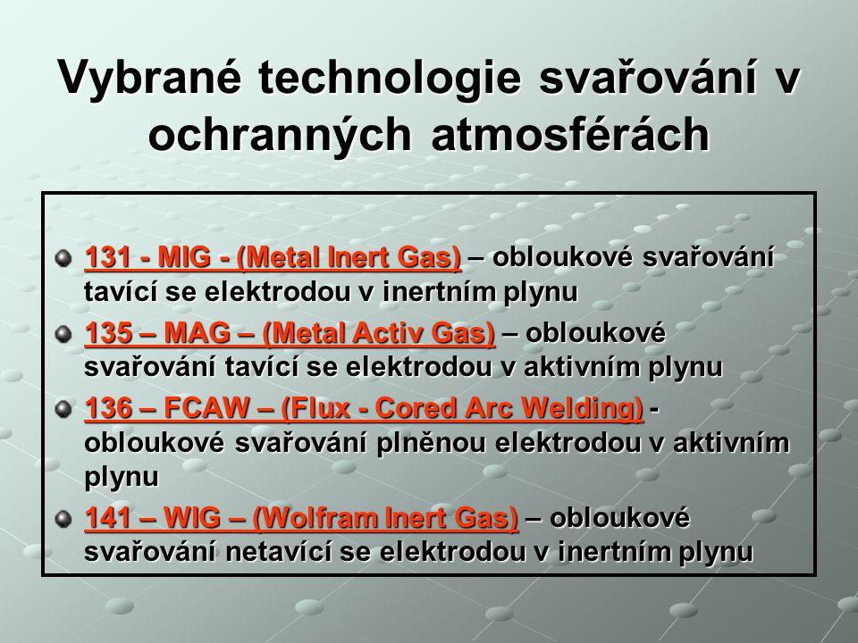 Vybrané technologie svařování v ochranných atmosférách
