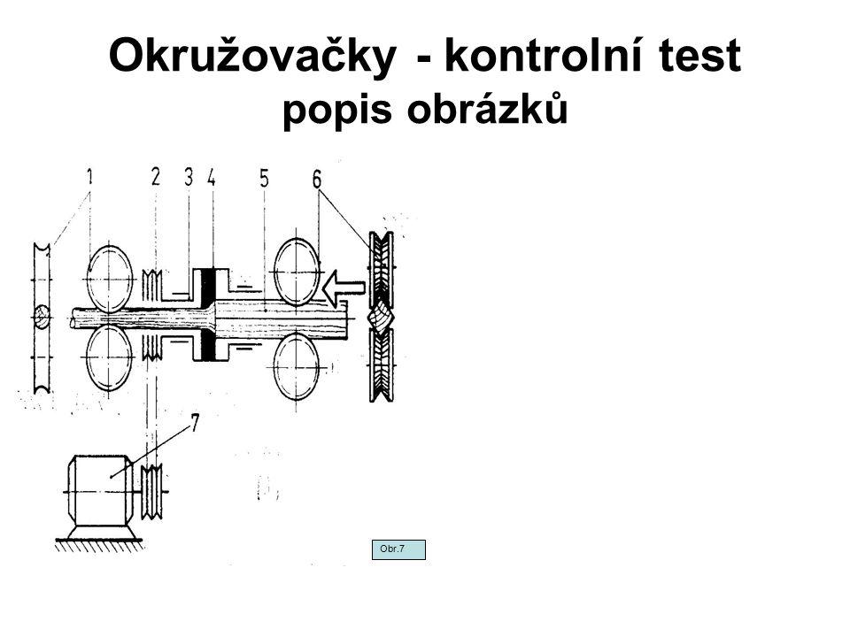 Okružovačky - kontrolní test popis obrázků