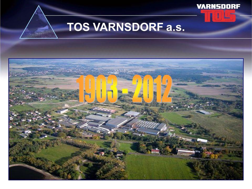 TOS VARNSDORF a.s. 1903 - 2012