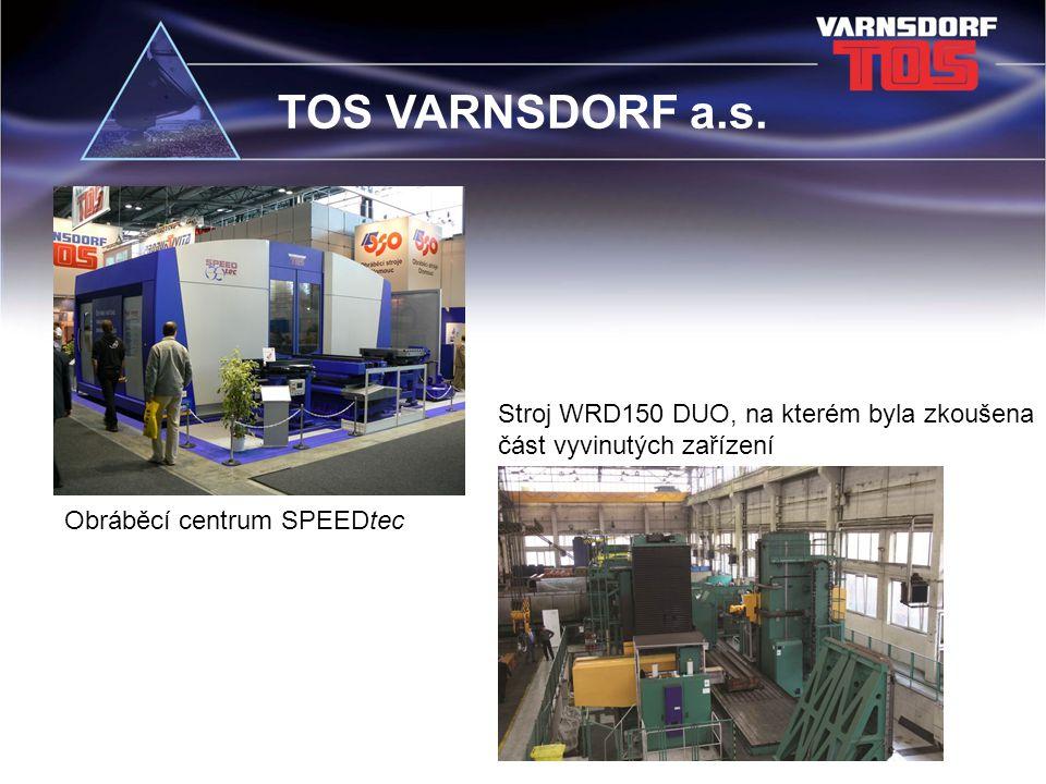 TOS VARNSDORF a.s. Stroj WRD150 DUO, na kterém byla zkoušena