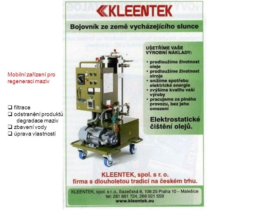 Mobilní zařízení pro regeneraci maziv. filtrace. odstranění produktů. degradace maziv. zbavení vody.