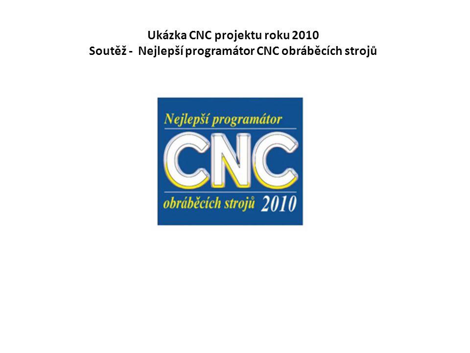 Ukázka CNC projektu roku 2010