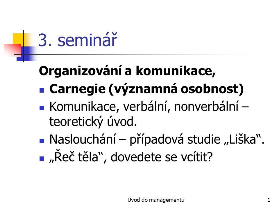 3. seminář Organizování a komunikace, Carnegie (významná osobnost)