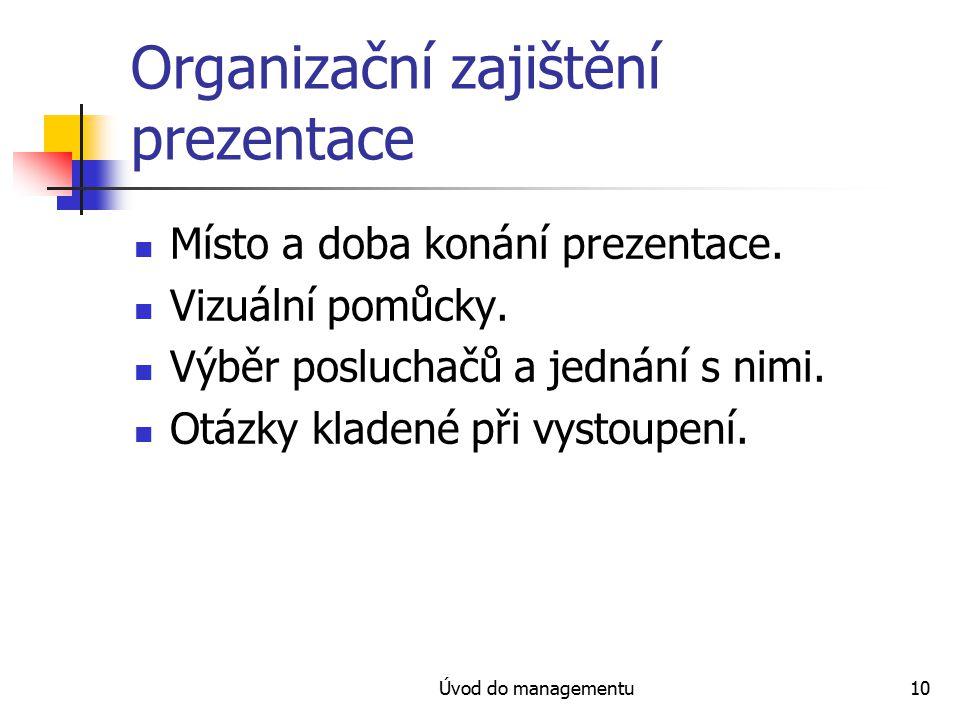 Organizační zajištění prezentace