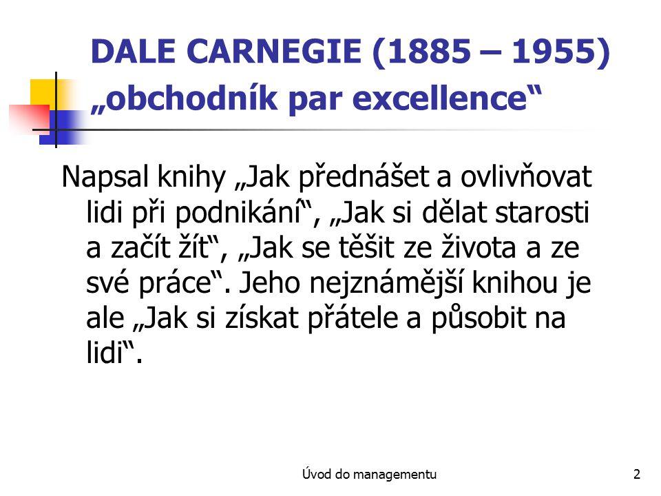 """DALE CARNEGIE (1885 – 1955) """"obchodník par excellence"""