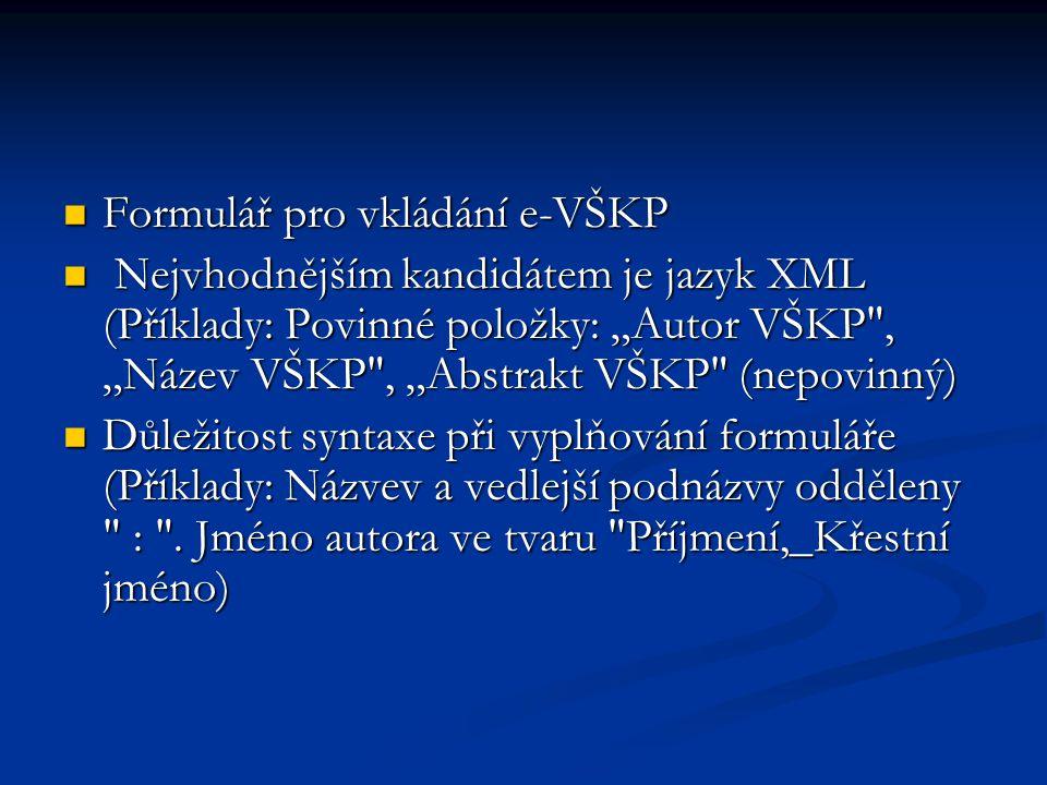 Formulář pro vkládání e-VŠKP