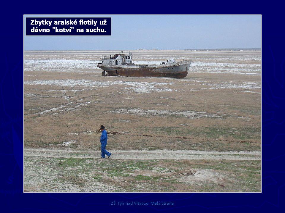Zbytky aralské flotily už dávno kotví na suchu.