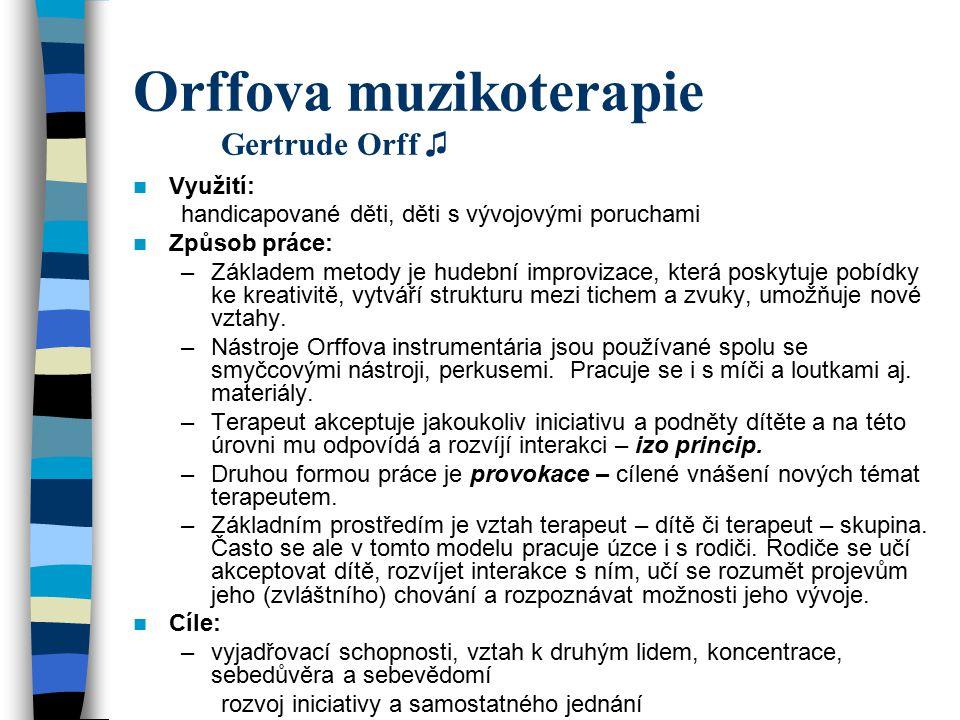Orffova muzikoterapie Gertrude Orff ♫