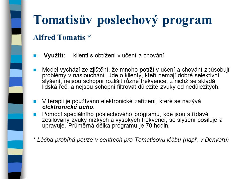 Tomatisův poslechový program Alfred Tomatis *
