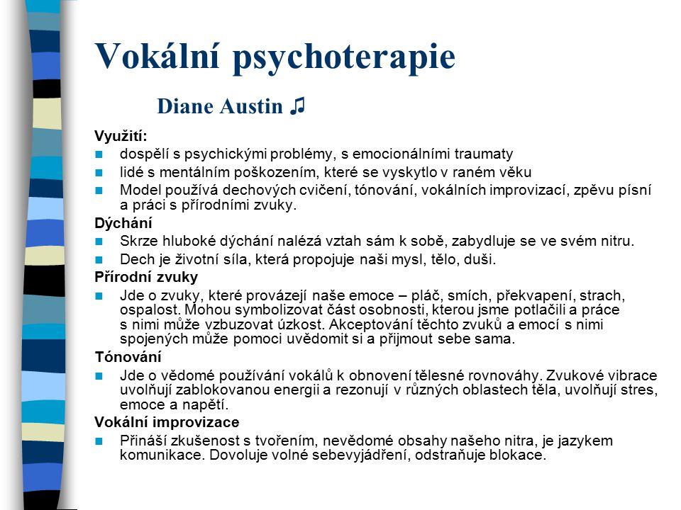 Vokální psychoterapie Diane Austin ♫