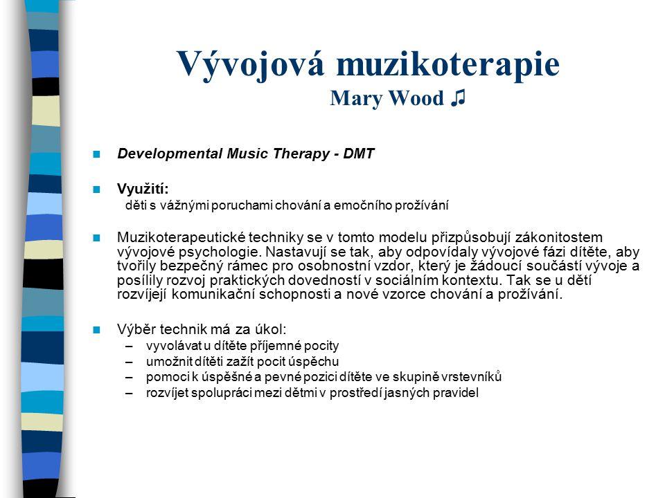 Vývojová muzikoterapie Mary Wood ♫