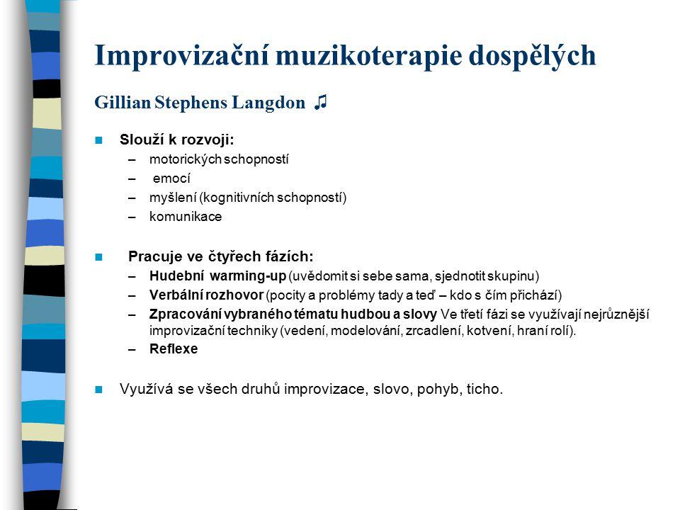 Improvizační muzikoterapie dospělých Gillian Stephens Langdon ♫
