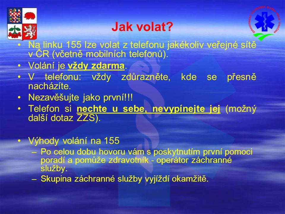 Jak volat Na linku 155 lze volat z telefonu jakékoliv veřejné sítě v ČR (včetně mobilních telefonů).