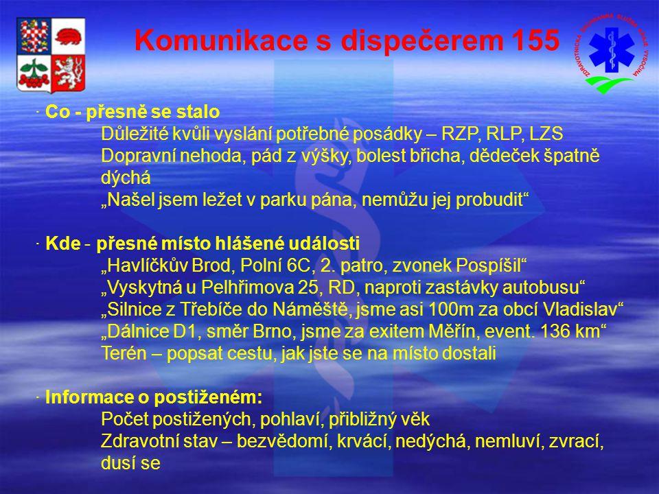 Komunikace s dispečerem 155