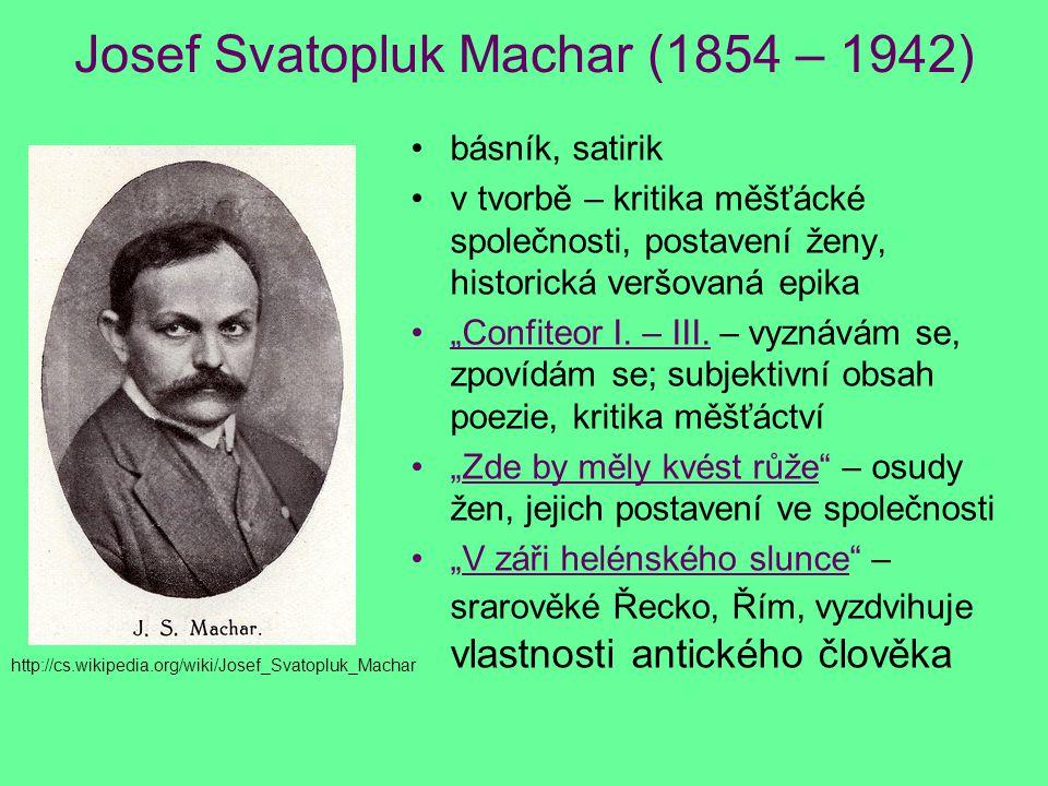 Josef Svatopluk Machar (1854 – 1942)