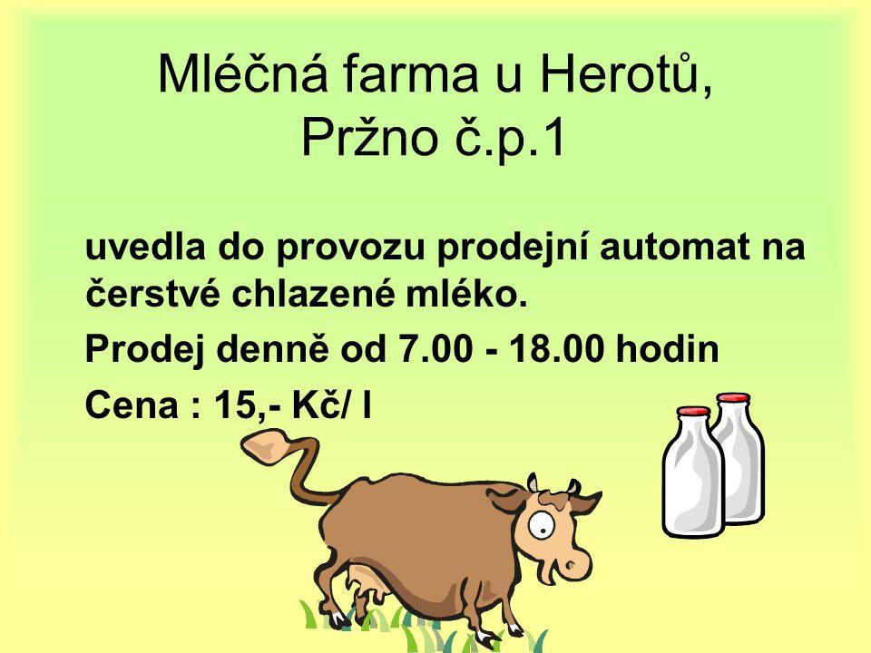 Mléčná farma u Herotů, Pržno č.p.1