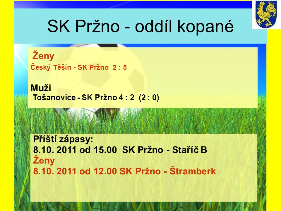 SK Pržno - oddíl kopané Muži Příští zápasy: