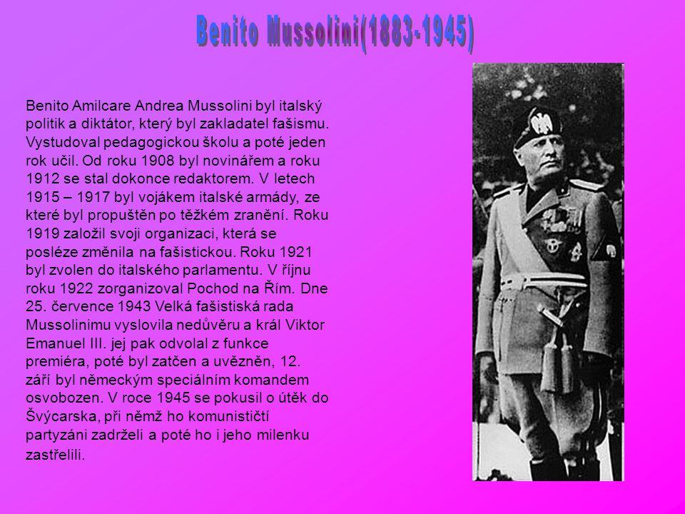 Benito Mussolini(1883-1945)
