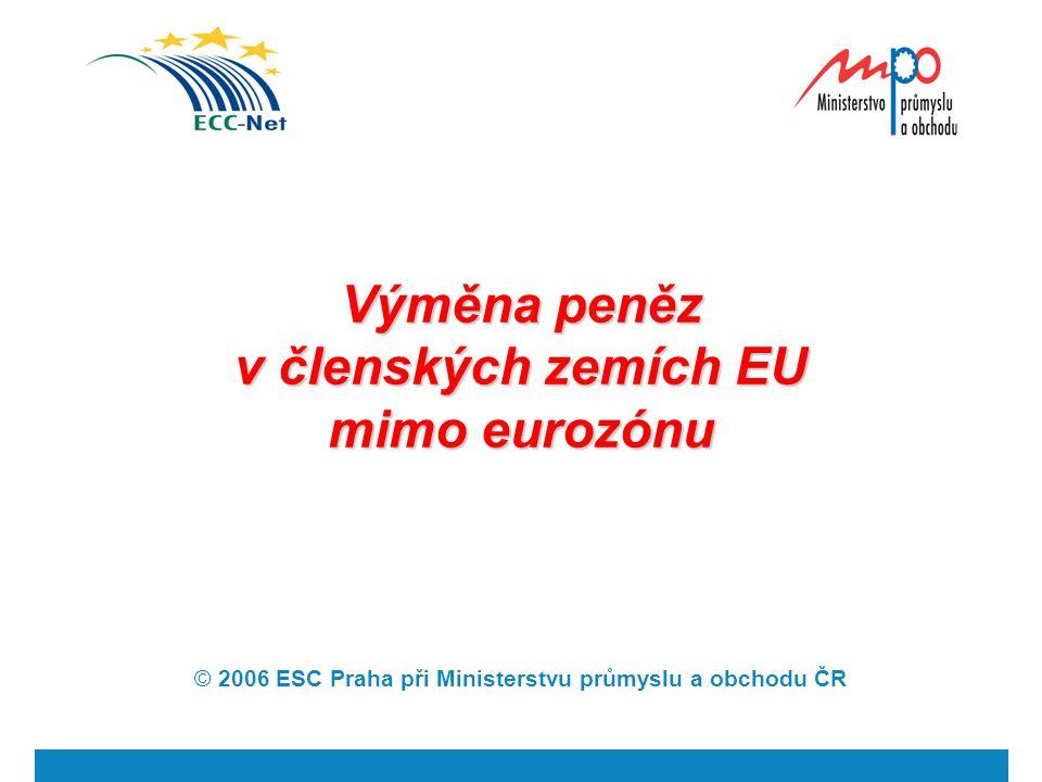 Výměna peněz v členských zemích EU mimo eurozónu