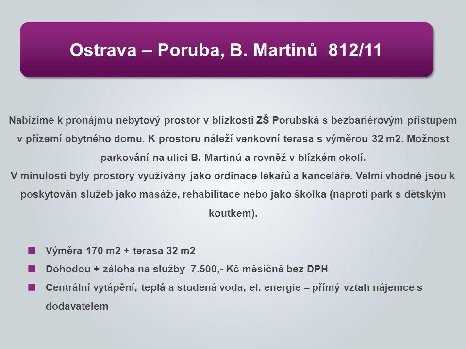 Ostrava – Poruba, B. Martinů 812/11