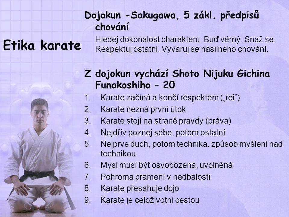 Etika karate Dojokun -Sakugawa, 5 zákl. předpisů chování