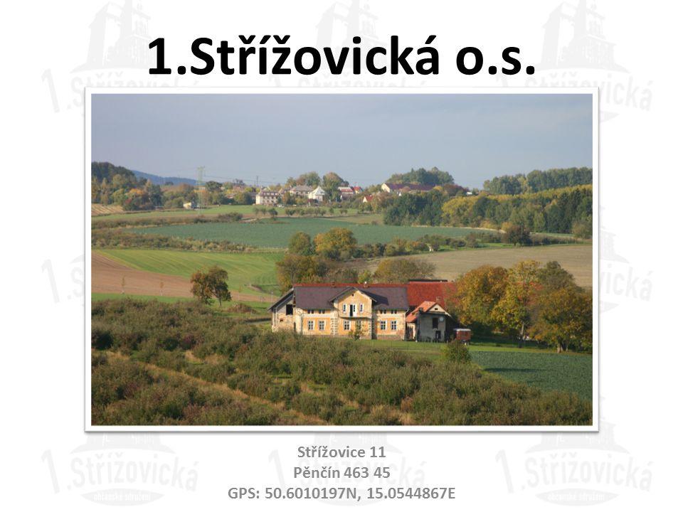 Střížovice 11 Pěnčín 463 45 GPS: 50.6010197N, 15.0544867E