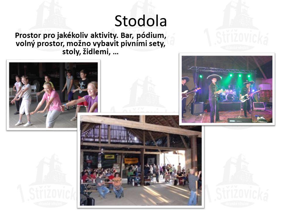 Stodola Prostor pro jakékoliv aktivity.
