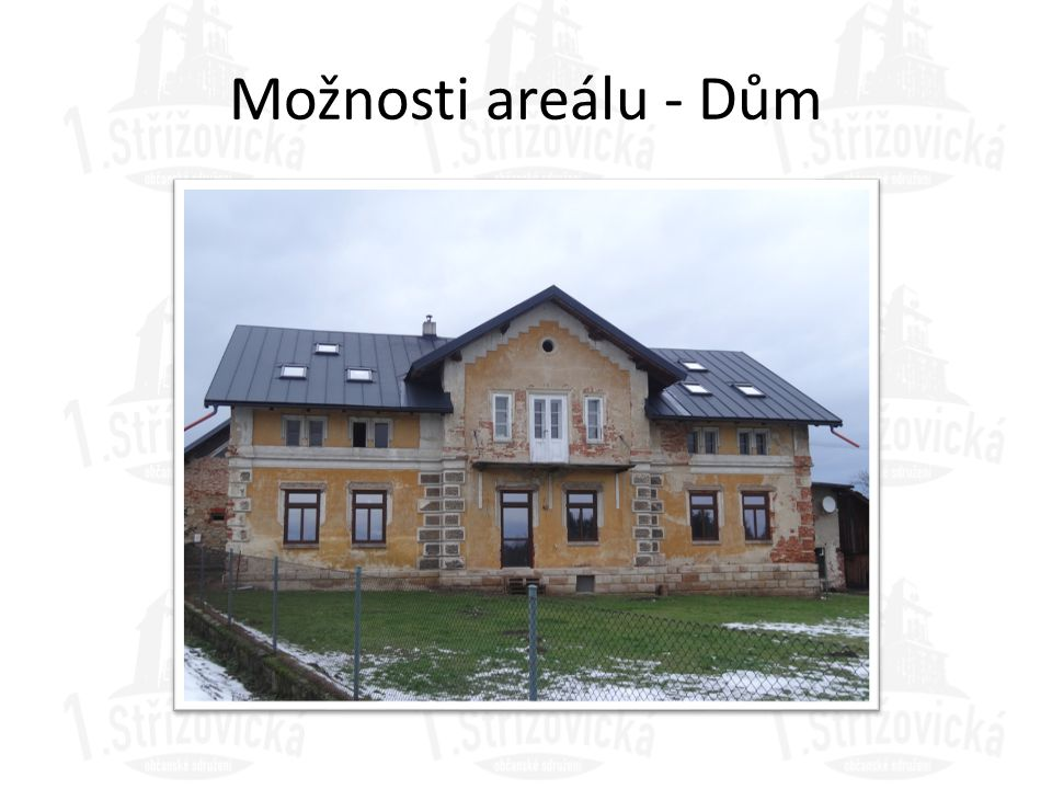 Možnosti areálu - Dům