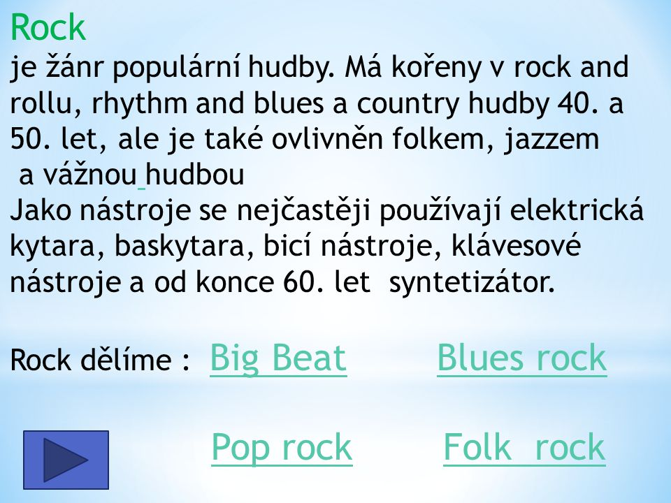 Rock je žánr populární hudby