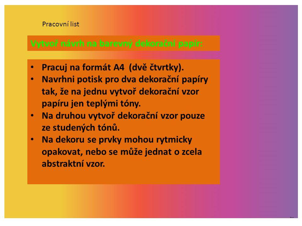 Vytvoř návrh na barevný dekorační papír:
