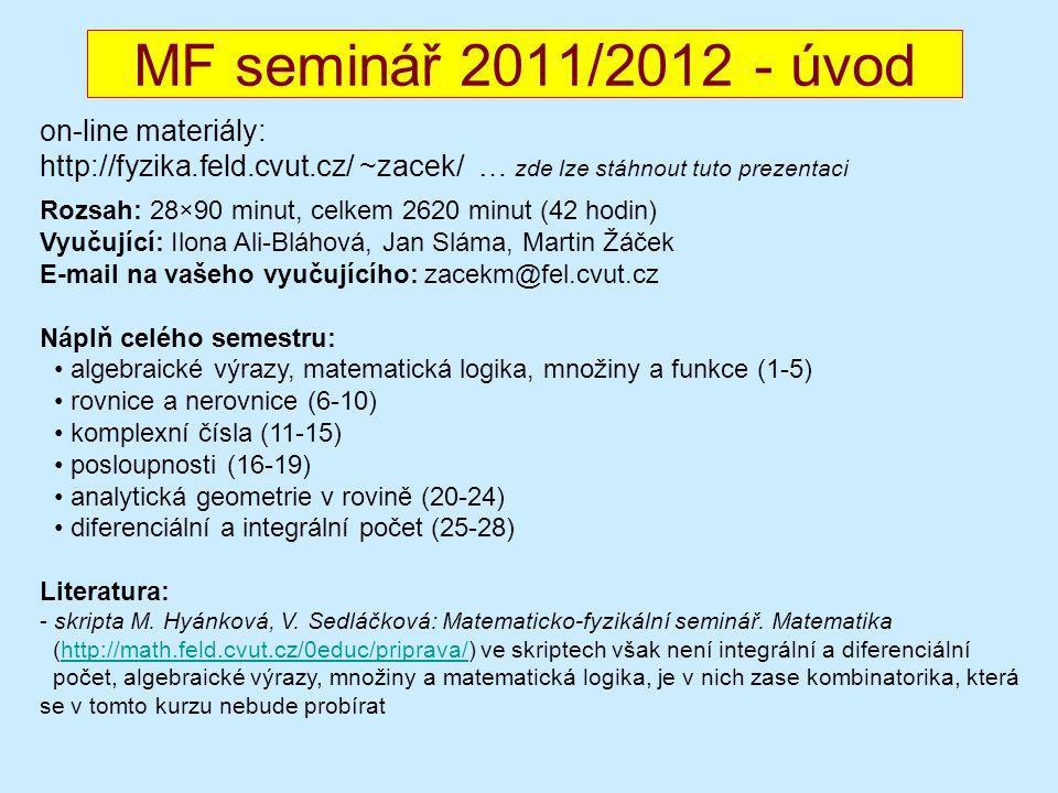 MF seminář 2011/2012 - úvod on-line materiály: